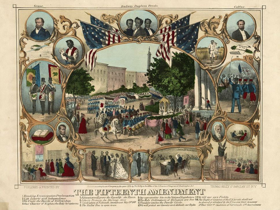 The Fifteenth Amendment. Celebrated May 19th, 1870. Courtesy Library of Congress.